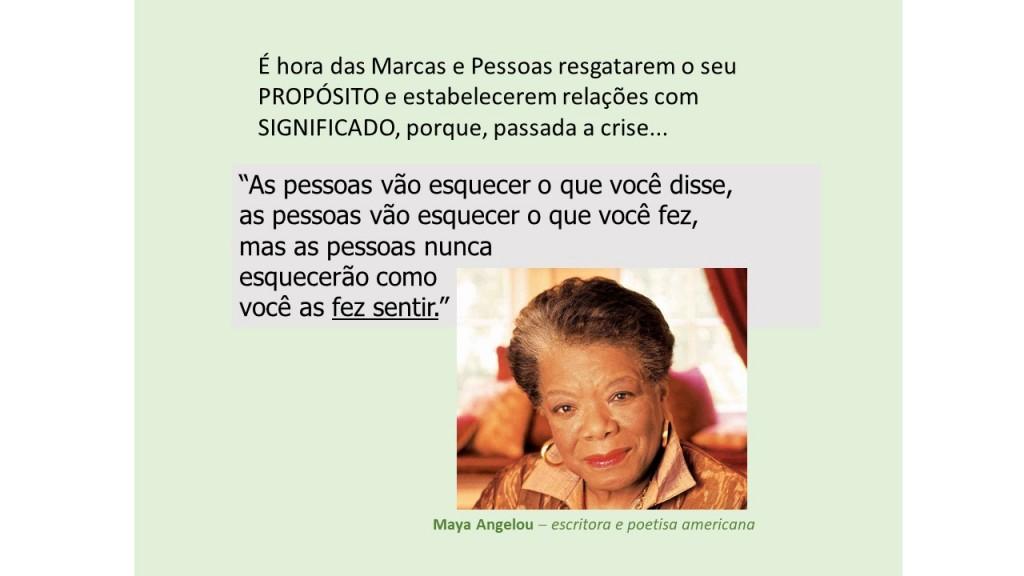 Pensamento Maya Angelou